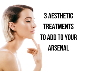 3 Aesthetic Treatments to Maintain Wrinkle Free Skin To Add To Your Arsenal